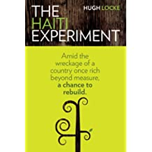 The Haiti Experiment (English Edition)