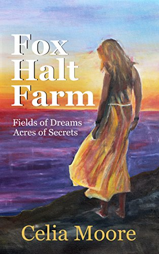 Celia a slave ebook coupon codes image collections free ebooks and fox halt farm fields of dreams acres of secrets ebook celia fox halt farm fields of fandeluxe Images