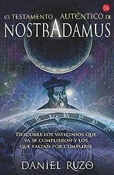 El testamento auténtico de Nostradamus de [Ruzo, Daniel]