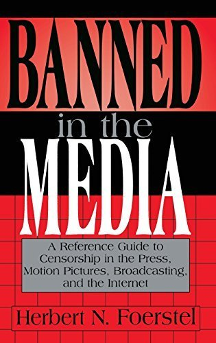 Banned in the Media: A Reference Guide to Censorship in the Press, Motion Pictures, Broadcasting, and the Internet (New Directions in Information Management) by Herbert N. Foerstel (1998-05-26) par Herbert N. Foerstel