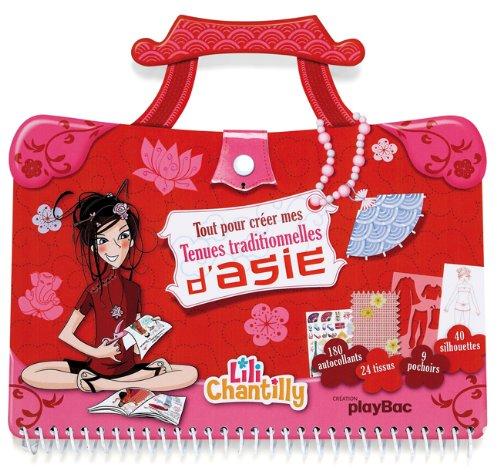 Cahier sac Lili Chantilly - Tout pour dessiner mes tenues traditionnelles d'Asie