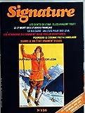 Telecharger Livres SIGNATURE No 138 du 01 11 1981 LES DENTS DE L ENA LA 2EME MORT DES STUDIOS FRANCAIS LA BULGARIE UN LEVIS POUR DES LEVA LES HENOKIENS OU COMMENT BIEN VIEILLIR EN AFFAIRES POURQUOI LE COGNAC FILE A L ANGLAISE QUAND LE SKI ETAIT VRAIMENT EXQUIS MICHEL PIOT AUX ANTILLES (PDF,EPUB,MOBI) gratuits en Francaise