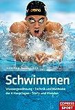 Schwimmen: Wassergewöhnung - Technik und Methodik der 4 Hauptlagen - Starts und Wenden