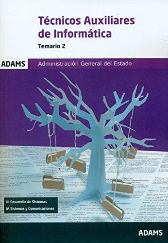 Técnicos Auxiliares De Informática. Temario 2. Administración General Del Estado