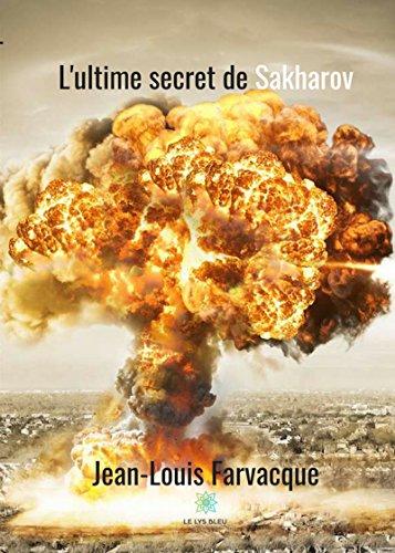L'ultime secret de Sakharov: Roman