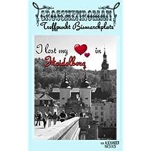 Treffpunkt Bismarckplatz (Heidelberger Groschenromane 3)