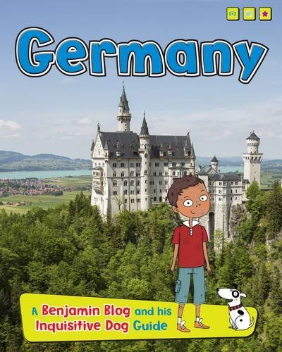 Portada del libro Germany: A Benjamin Blog and His Inquisitive Dog Guide (Country Guides, with Benjamin Blog and his Inquisitive Dog) by Anita Ganeri (2015-07-02)