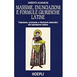 Massime, enunciazioni e formule giuridiche latine