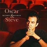 Mandy Patinkin - Oscar and Steve