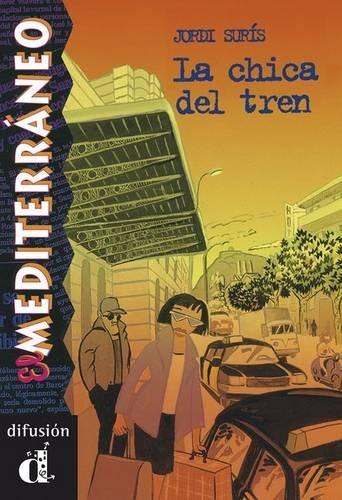 La chica del tren. Serie El Mediterráneo. Libro (Ele- Lecturas Gradu.Adultos)