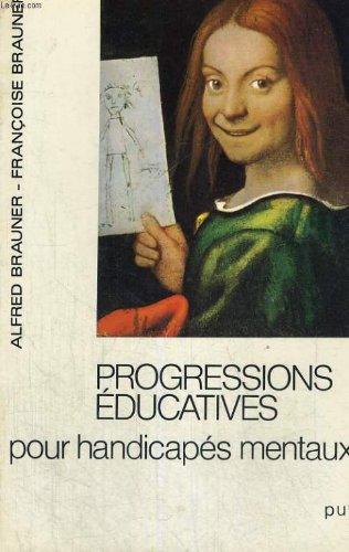 Progressions éducatives pour handicapés mentaux