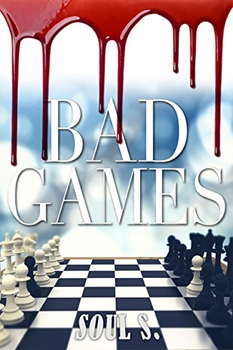 Bad Games: Thriller (Blood Is Thicker Than Water (A New Adult Dark Thriller Series of Mystery and Suspense) ( free series of thriller, mystery, suspe Book 1)