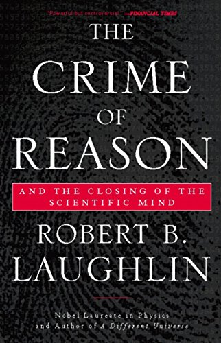 The Crime of Reason: And the Closing of the Scientific Mind