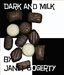 Dark and Milk