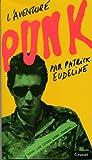 L'aventure punk (Littérature Française) (French Edition)
