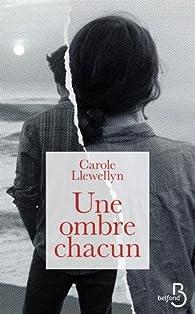 Une ombre chacun par Carole Llewellyn