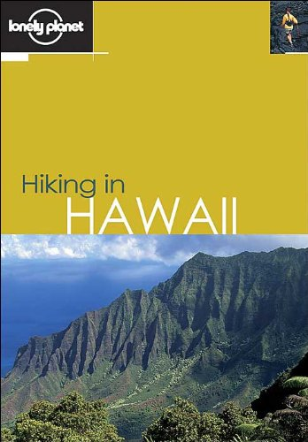 Hiking in Hawaii (LONELY PLANET HIKING IN HAWAII)