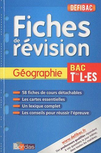 Géographie Tles L-ES : Fiches de révision par Dominique Beaucire, Jean-Louis Humbert
