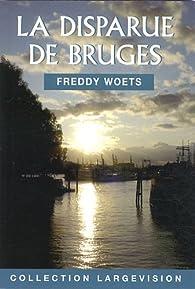 La disparue de Bruges par Freddy Woets