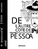 De L'Autre Côté de Fernando Pessoa