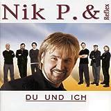 Songtexte von Nik P. & Reflex - Du und ich