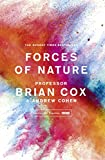 Forces of Nature by Professor Brian Cox