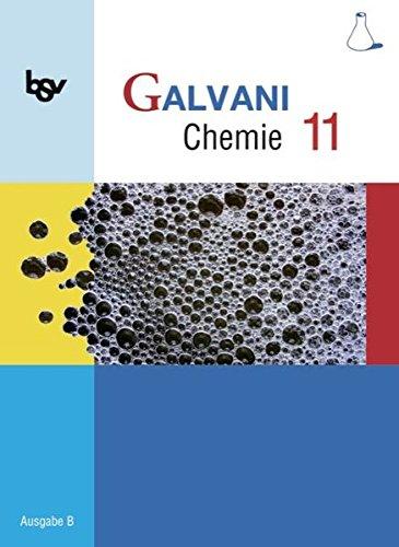 Galvani - Ausgabe B - Für die Oberstufe in Bayern: 11. Jahrgangsstufe - Schülerbuch