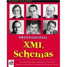 Professional XML Schemas (Programmer to Programmer)