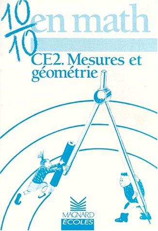 10/10 en Maths : Mesures et géométrie, CE2