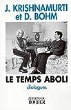 Le Temps aboli - Dialogues