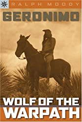Geronimo: Wolf of the Warpath (Sterling Point Books)