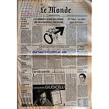 MONDE (LE) [No 16045] du 28/08/1996 - TELECOMS - UNE FUSION AUX ETATS-UNIS RADICALISE LA CONCURRENCE LE TEMPO DE MAASTRICHT CONTESTE A ROME UN RAPPORT SUR LA SANTE HISTOIRES D'AMERIQUE LE PROGRES EN DEBAT CRISE DANS LE CIEL EUROPEEN LA GASTRONOMIE DU CHEF JOAN MIRO AU CHATEAU LE COMMERCE SEXUEL DES ENFANTS MIS EN ACCUSATION A STOCKHOLM - PREMIER CONGRES MONDIAL CONTRE UN FLEAU INTERNATIONAL MME NOTAT - LA COLERE GAGNE DU TERRAIN - UN ENTRETIEN AVEC LA SECRETAIRE GENERALE DE LA