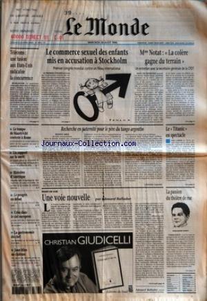 MONDE (LE) [No 16045] du 28/08/1996 - TELECOMS - UNE FUSION AUX ETATS-UNIS RADICALISE LA CONCURRENCE LE TEMPO DE MAASTRICHT CONTESTE A ROME UN RAPPORT SUR LA SANTE HISTOIRES D'AMERIQUE LE PROGRES EN DEBAT CRISE DANS LE CIEL EUROPEEN LA GASTRONOMIE DU CHEF JOAN MIRO AU CHATEAU LE COMMERCE SEXUEL DES ENFANTS MIS EN ACCUSATION A STOCKHOLM - PREMIER CONGRES MONDIAL CONTRE UN FLEAU INTERNATIONAL MME NOTAT - LA COLERE GAGNE DU TERRAIN - UN ENTRETIEN AVEC LA SECRETAIRE GENERALE DE LA par Collectif