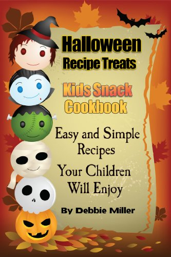 Halloween Recipe Treats For Kids (Kid's Snack Cookbook) (English Edition)
