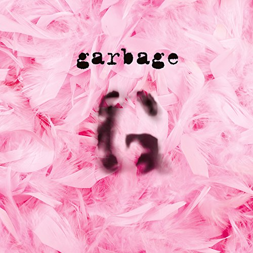 Garbage (20th Anniversary Stan...