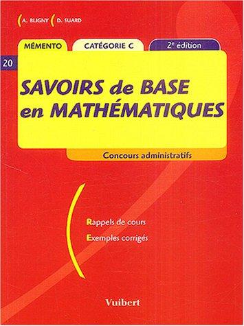 Savoirs de base en mathématiques par Aline Bligny, Didier Suard