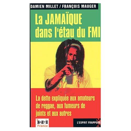 La Jamaïque dans l'étau du FMI : La dette expliquée aux amateurs de reggae, aux fumeurs de joints et aux autres