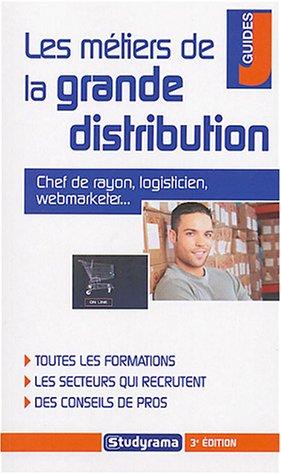 Les métiers de la grande distribution