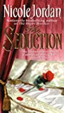 The Seduction (Notorious Book 1) (English Edition)