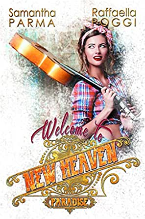 Welcome to New Heaven #1 eBook: P., Samy, V. Poggi, Raffaella,  @originalGraphicStella: Amazon.it: Kindle Store