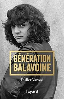 Génération Balavoine (Biographies Diverses) par [Varrod, Didier]