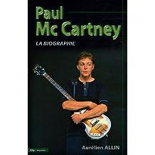 Paul McCartney : La Biographie