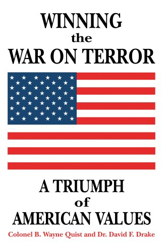 Winning the War on Terror: A Triumph of American Values por Colonel B. Wayne Quist