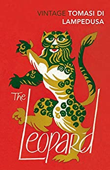 The Leopard: Revised and with new material (Vintage Classics) by [Lampedusa, Giuseppe Tomasi Di]