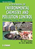 A Textbook of Environmental Chemistry and Pollution Control