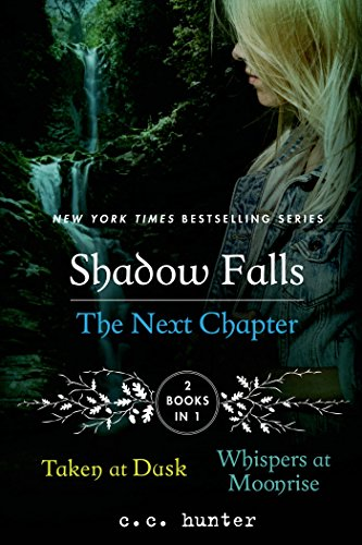 Shadow Falls. The Next Chapter (Shadow Falls Omnibus 2)