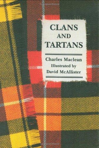Clans and Tartans por Charles Maclean