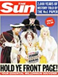 "Hold Ye Front Page: Hold Ye Front Page - 2000 Years of History on the Front Page of ""The Sun"""