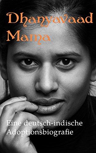 Buchseite und Rezensionen zu 'Dhanyavaad Mama: Eine deutsch-indische Adoptionsbiografie' von Isabel Hövels