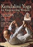 Kundalini Yoga for Empowering Women